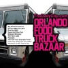Thumbnail image for Orlando Food Truck Baazar